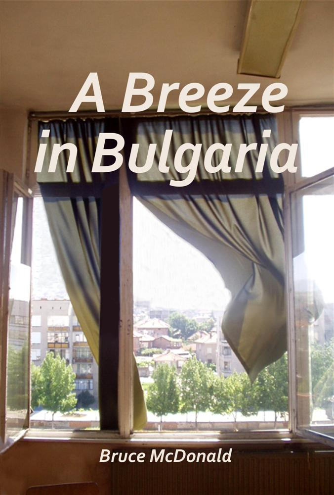 Front Cover, A Breeze in Bulgaria
